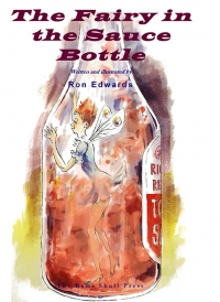 The Fairy in the Sauce Bottle
