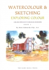 Watercolour and Sketching Book 2 Exploring Colour