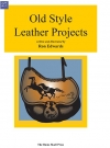 Old Style Leather Projects