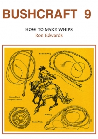 Bushcraft 9 - How to Make Whips