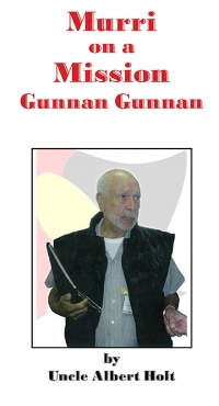 Murri on a Mission - Gunnan Gunnan