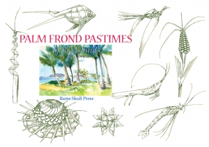 Palm Frond Pastimes