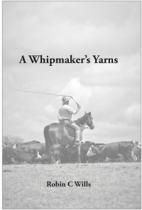 A Whipmaker's Yarns by Robin Wills