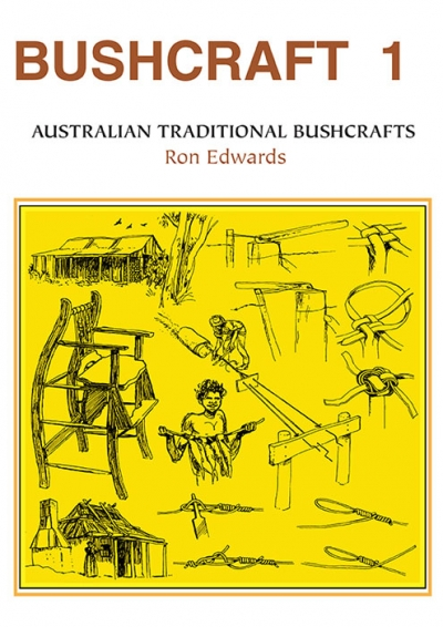 Bushcraft 1 - Australian Traditional Bushcrafts