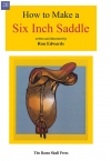How to Make a Six Inch Saddle