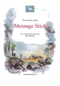 The Journey of the Message Stick
